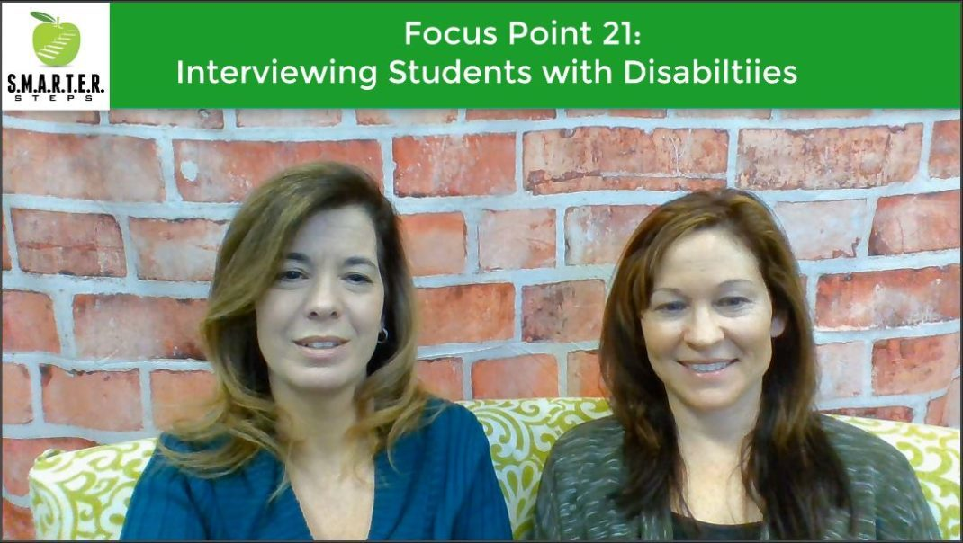Focus Point 21:  Interviewing Students with Disabilities