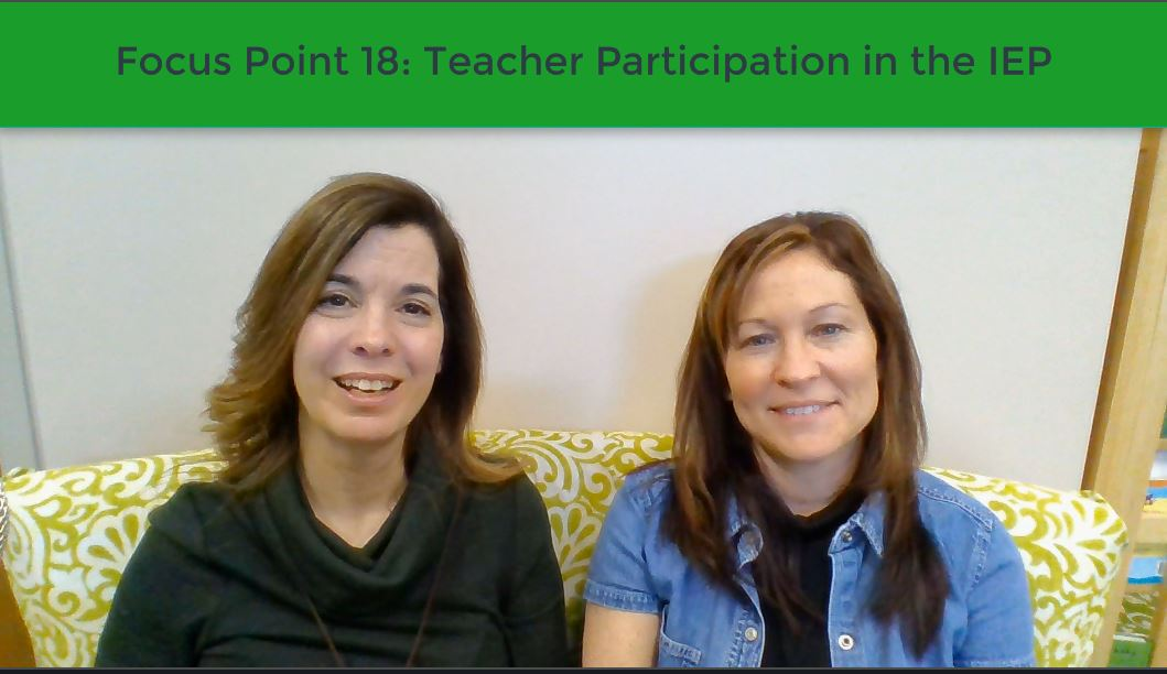 Focus Point 18:  Teacher Participation in the IEP