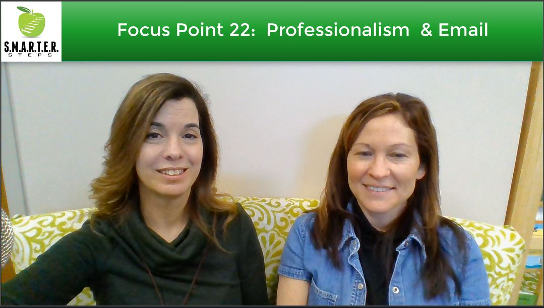 Focus Point 22:  Professionalism & Emails