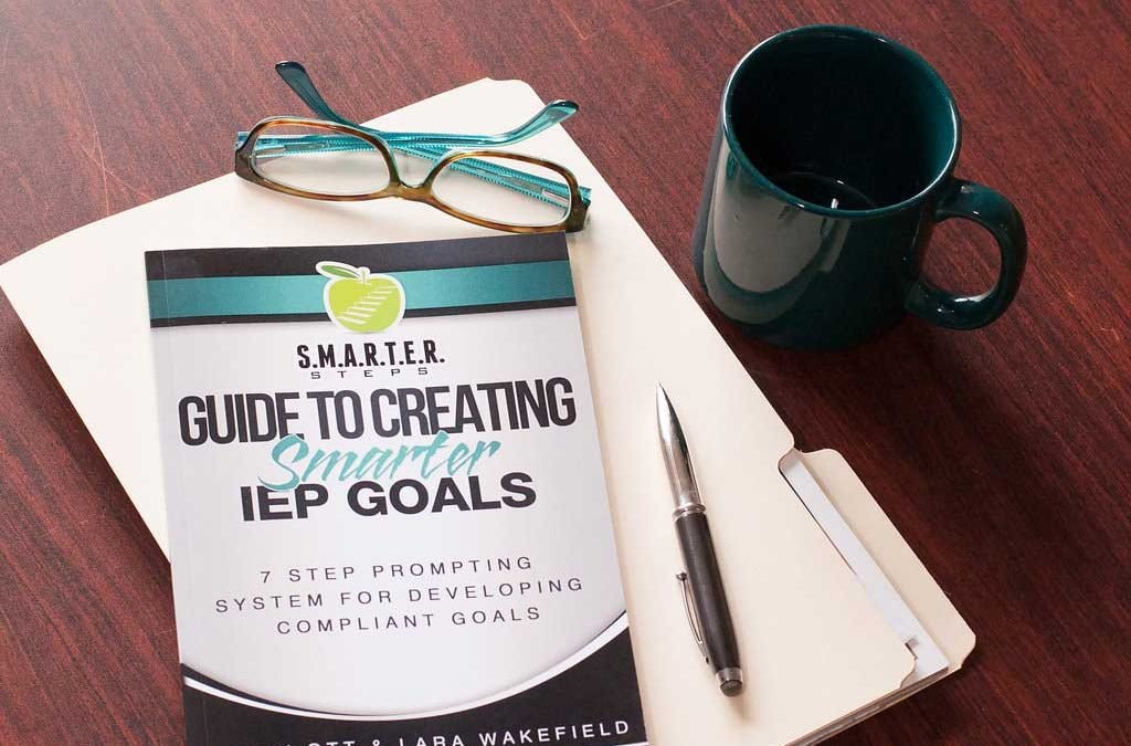 How to Write Specific IEP Goals: Part 1